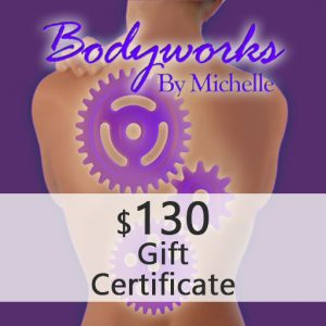 Bodyworks By Michelle Gift Certificate 130